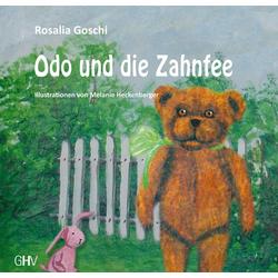 Odo und die Zahnfee als Buch von Rosalia Goschi