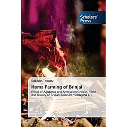 Homa Farming of Brinjal. Saswatik Tripathy  - Buch