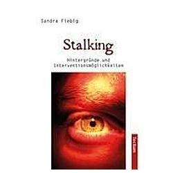 Stalking. Sandra Fiebig  - Buch