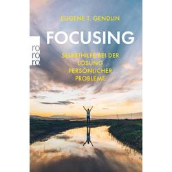 Focusing: eBook von Eugene T. Gendlin