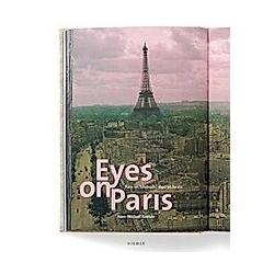 Eyes on Paris: Paris im Fotobuch 1890 bis heute - Buch