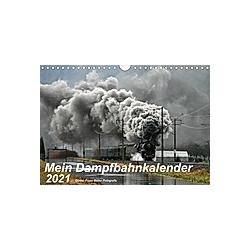 Mein Dampfbahnkalender 2021 (Wandkalender 2021 DIN A4 quer) - Kalender