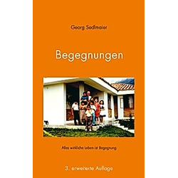 Begegnungen. Georg Sedlmaier  - Buch