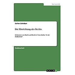 Die Hinrichtung des Rechts. Stefan Scheiben  - Buch