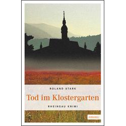 Tod im Klostergarten als Buch von Roland Stark