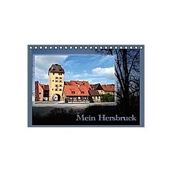 Mein Hersbruck (Tischkalender 2021 DIN A5 quer)