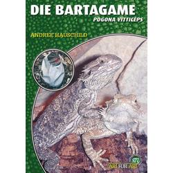 Die Bartagame: eBook von Andree Hauschild