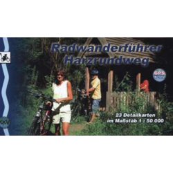 Harzrundweg Radwanderführer