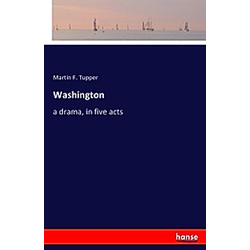 Washington. Martin F. Tupper  - Buch