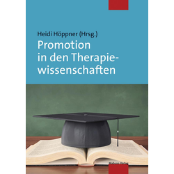 Promotion in den Therapiewissenschaften: eBook von