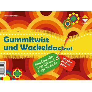 Gummitwist und Wackeldackel