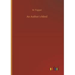 An Author's Mind als Buch von M. Tupper