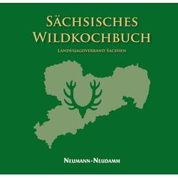 Sächsisches Wildkochbuch als Buch von