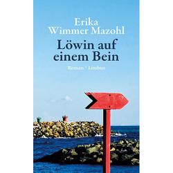 Löwin auf einem Bein als Buch von Erika Wimmer Mazohl/ Erika Wimmer