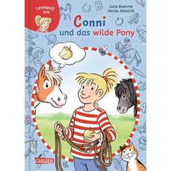 Carlsen Verlag Lesespaß mit Conni: Conni und das wilde Pony