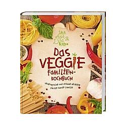 Das Veggie-Familienkochbuch. Lisa Bjärbo  Sara Ask  - Buch
