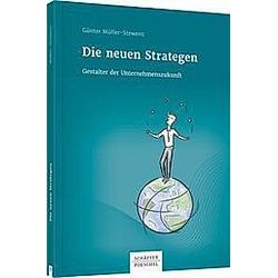 Die neuen Strategen. Günter Müller-Stewens  - Buch
