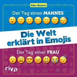Die Welt erklärt in Emojis als Buch von Max Bennet