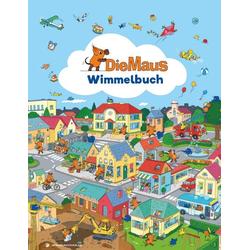 Die Maus - Wimmelbuch als Buch von
