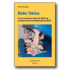Kinder Stärken als Buch von Helmut Köckenberger