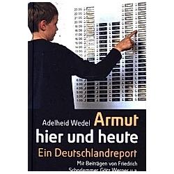 Armut hier und heute. Adelheid Wedel  - Buch