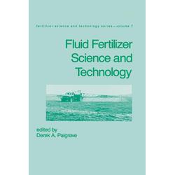 Fluid Fertilizer Science and Technology: eBook von Derek A. Palgrave