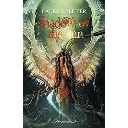 Shadow of the Sun als Buch von Kreitzer Laura Kreitzer/ Laura Kreitzer