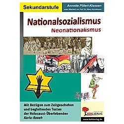 Nationalsozialismus - Neonationalsozialismus. Annette Pölert-Klassen  - Buch
