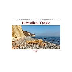Herbstliche Ostsee (Wandkalender 2021 DIN A3 quer)