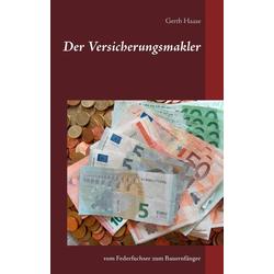 Der Versicherungsmakler als Buch von Gerth Haase