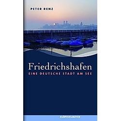 Friedrichshafen. Peter Renz  - Buch