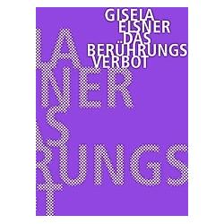 Das Berührungsverbot. Gisela Elsner  - Buch