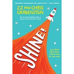Shine!. J. J. Grabenstein  Chris Grabenstein  - Buch