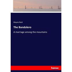 The Bandolero als Buch von Mayne Reid