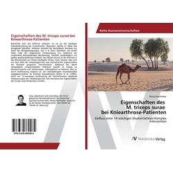 Eigenschaften des M. triceps surae bei Kniearthrose-Patienten als Buch von Wanja Bochröder