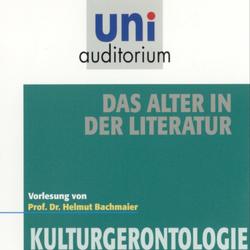 Das Alter in der Literatur als Hörbuch Download von Helmut Bachmaier