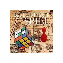 Kulturgut Spiel. Max J. Kobbert  - Buch
