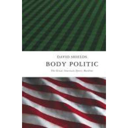 Body Politic: eBook von David Shields