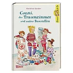 Conni  das Traumzimmer und andere Baustellen / Conni & Co Bd.15. Karoline Sander  - Buch