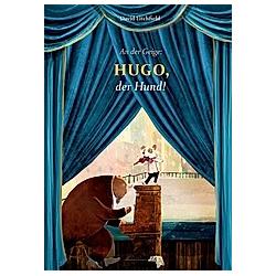An der Geige: Hugo  der Hund!. David Litchfield  - Buch