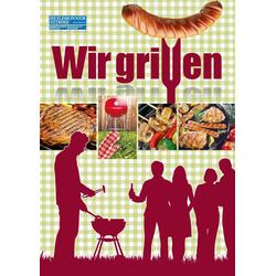 Wir Grillen: eBook von Heilbronner Stimme