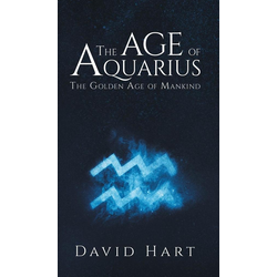 The Age of Aquarius als Buch von DAVID HART