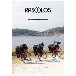 RAS(t)LOS. Maximilian Gottschalk  Klaus Gottschalk  - Buch