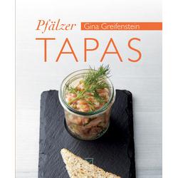 Pfälzer Tapas als Buch von Gina Greifenstein