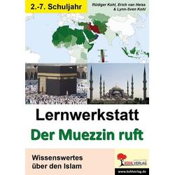 Der Muezzin ruft als Buch von Erich van Heiss/ Rüdiger Kohl/ Lynn-Sven Kohl