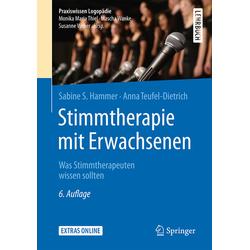 Stimmtherapie mit Erwachsenen: Buch von Sabine S. Hammer/ Anna Teufel-Dietrich