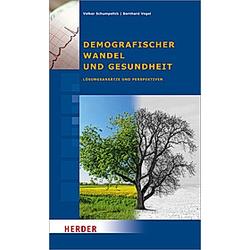 Demografischer Wandel und Gesundheit