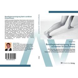 Bandagenversorgung beim vorderen Knieschmerz als Buch von Jeannot Olivet