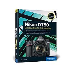 Nikon D780. Stephan Haase  - Buch