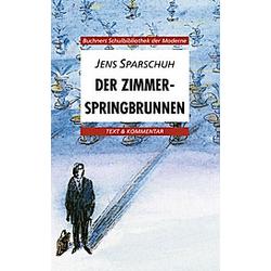 Der Zimmerspringbrunnen. Jens Sparschuh  - Buch